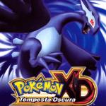 Pokémon XD: Tempesta Oscura