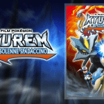 Film 15 – Kyurem e il Solenne Spadaccino