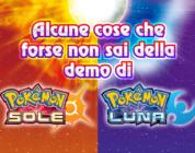 Alcune cose che forse non sai della demo di Pokémon Sole e Luna!