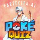Ecco i vincitori del secondo appuntamento del PokéQuiz in Chat!