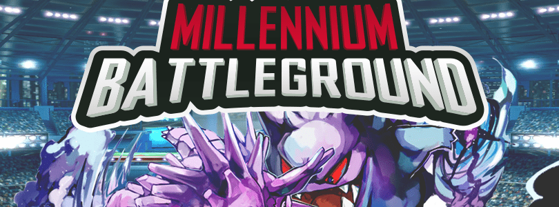 Ha ufficialmente inizio il Millennium Battleground!
