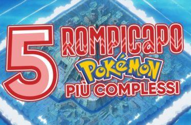 I cinque rompicapo più complessi dei giochi Pokémon