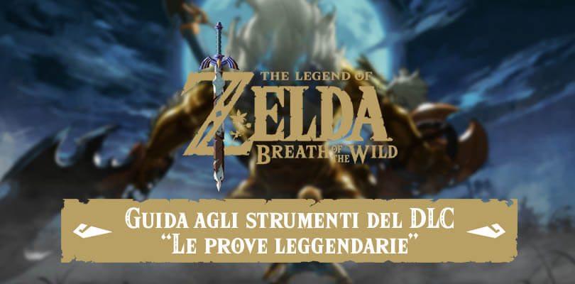 [GUIDA] Dove trovare tutti gli strumenti del primo DLC di The Legend of Zelda: Breath of the Wild