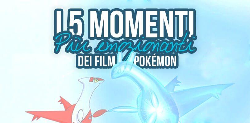 I 5 momenti più commoventi dei film Pokémon