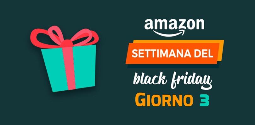Le migliori offerte del terzo giorno dell'Amazon Black Friday 2017