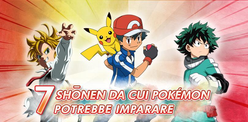 Le 7 caratteristiche degli shōnen di successo che potrebbero migliorare la serie Pokémon