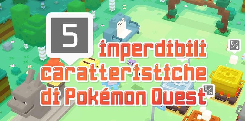 Le 5 imperdibili caratteristiche di Pokémon Quest