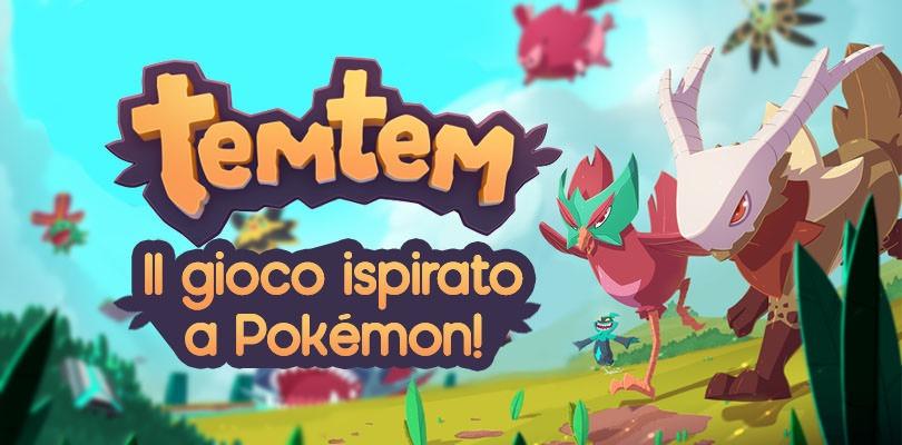 Alla scoperta di Temtem, il gioco ispirato a Pokémon