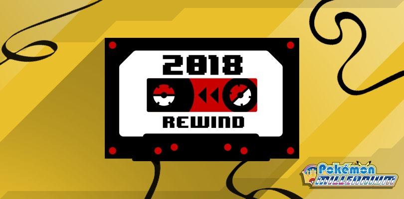 Rewind 2018: ripercorriamo i momenti salienti dell'ultimo anno di Pokémon e Nintendo