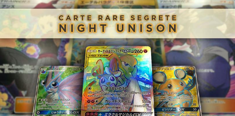 Scopri tutte le carte rare segrete dell'espansione Night Unison