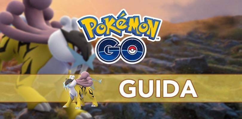 [GUIDA] Come affrontare il Raikou Day di Pokémon GO