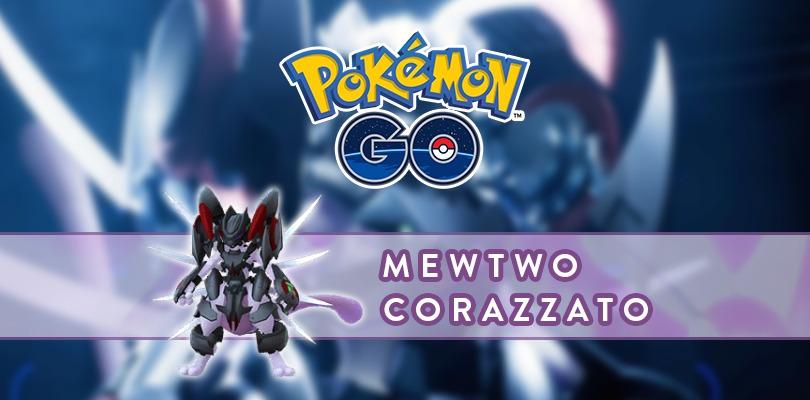 [GUIDA] Come affrontare al meglio Mewtwo corazzato in Pokémon GO
