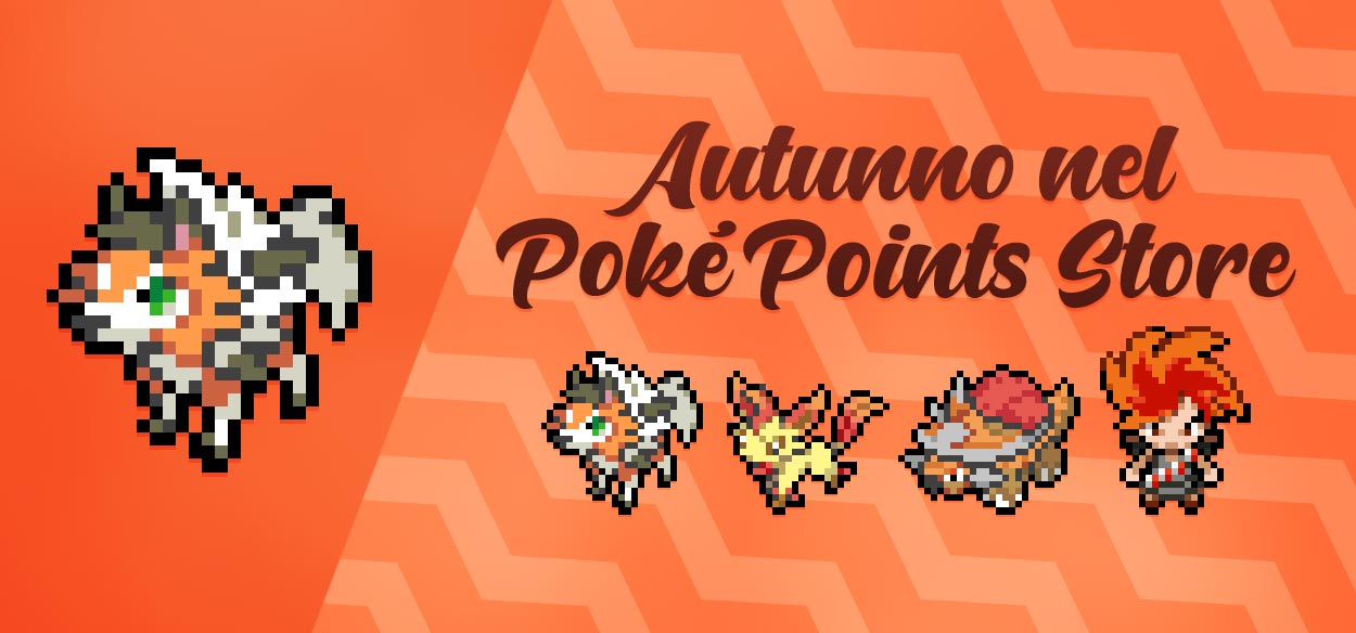 Il PokéPoints Store si dipinge d'Autunno!