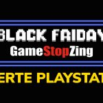Black Friday PlayStation GameStopZing