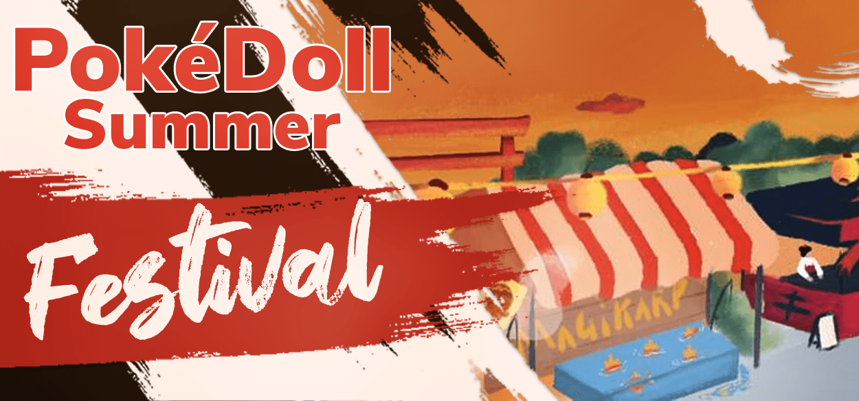 Pronti a spaccare la tastiera? Torna il PokéDoll Summer Festival!