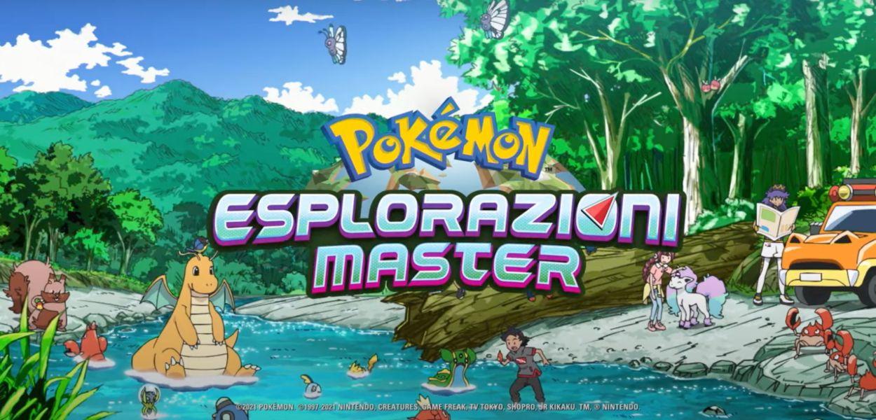 Ecco il trailer italiano della nuova serie Esplorazioni Pokémon Master