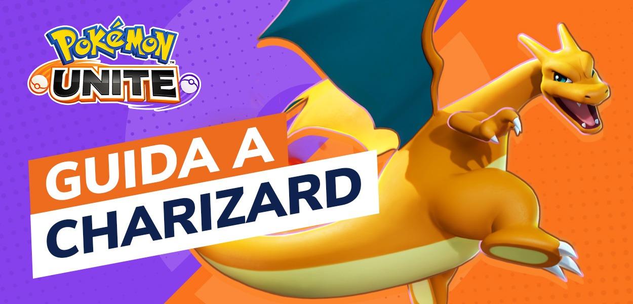 Pokémon UNITE, Guida video e build a Charizard